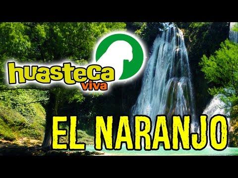 Excursiones Huasteca Potosina - EL NARANJO S.L.P. Méx.