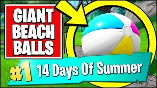BOUNCE A GIANT BEACH BALL IN DIFFERENT MATCHES *ALL LOCATIONS* (Fortnite 14 Days Of Summer REWARDS)