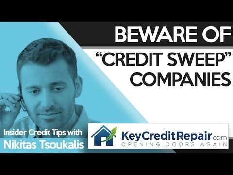 """Key Credit Repair: Beware Of """"Credit Sweep"""" Companies"""