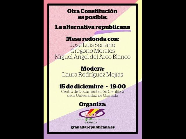 """""""Otra Constitución es posible: la alternativa republicana"""""""