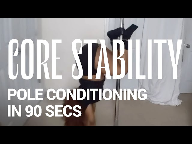 Pole Core Conditioning: Core Stability & Ab Isolation Movements in