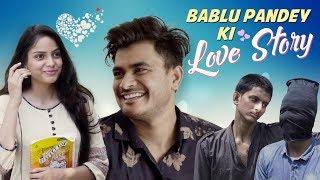 Bablu Bhaiya Ji Ki Supehit Love Story || Raahii Films Ft. Mayank Mishra