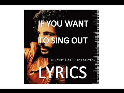 Youtube Cat Stevens If You Want To Sing Out