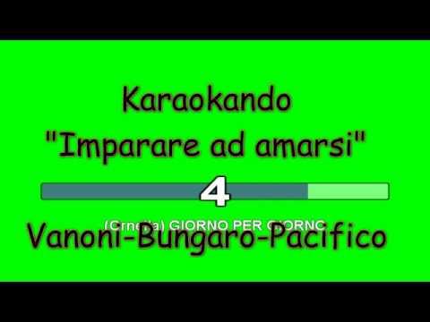 Karaoke Italiano - Imparare ad amarsi - Ornella Vanoni - Bungaro - Pacifico ( Testo )