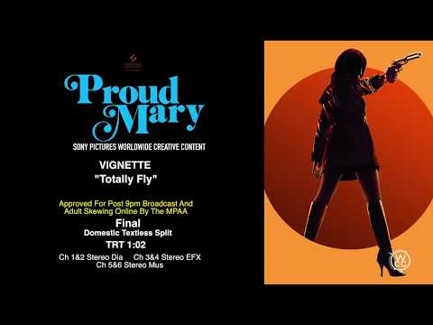 How to Market a Movie: Proud Mary The Vignette: Totally Fly 1