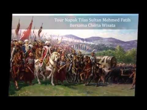 Tour Napak Tilas Sultan Mehmed Fatih