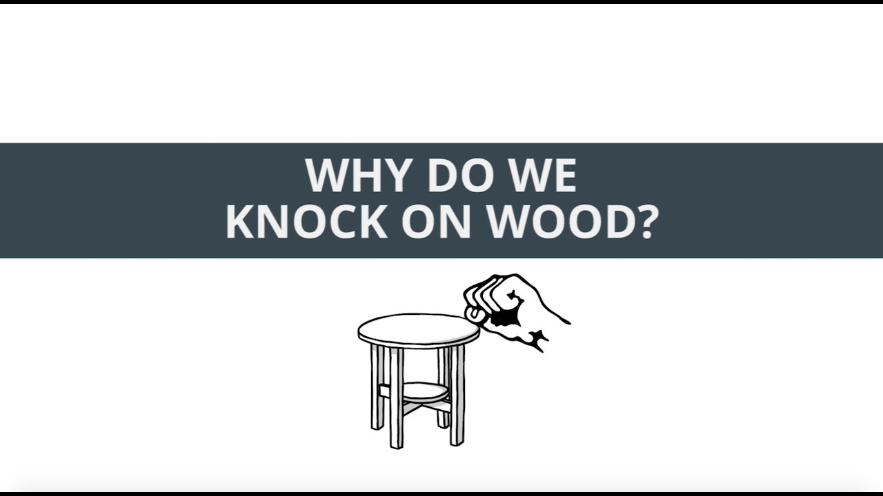 Why do we knock on wood