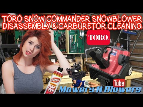 TORO SNOW COMMANDER 38602 SINGLE STAGE COMMERCIAL GRADE SNOW BLOWER SNOWBLOWER CARBURETOR CLEANING