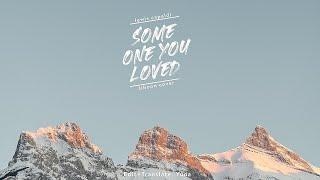 Download |Vietsub| Someone you loved -  Lewis Capaldi - Jihoon cover