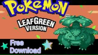 How to download Pokemon LeafGreen on Android - [Gameboy Advance]