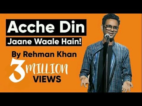 Stand Up Comedy | Acche Din Jaane Waale Hain by Rehman Khan
