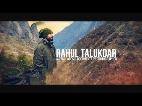 Rahul Talukder - Point of View of a Street Photographer