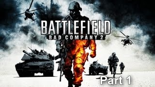 Battlefield: Bad Company 2 'PS3 Playthrough [PART 1]' 720p HD QUALITY【HD】