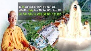 THỰC HƯ chuyện sư Thầy trụ trì chùa BA VÀNG nhìn thấy Quan Thế Âm Bồ Tát xuất hiện trên mây.