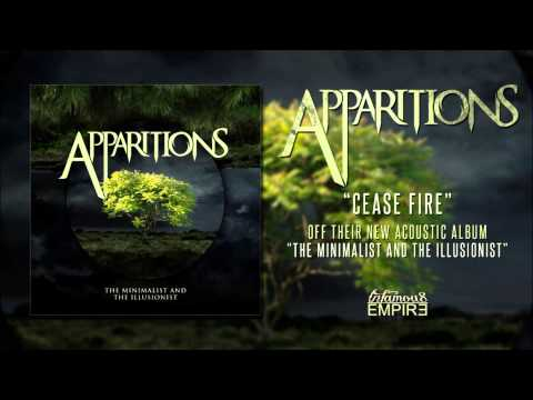 Apparitions | Cease Fire