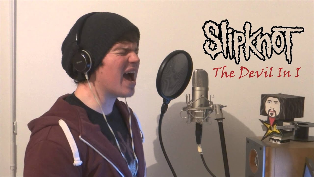 Download Slipknot- The Devil In I - Vocal Cover