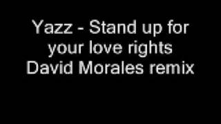 Yazz - Stand up for your love rights (David Morales remix).