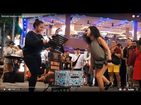 Retmelo buskers meriah giler malam ni ,berdangdut dengan artis indonesia