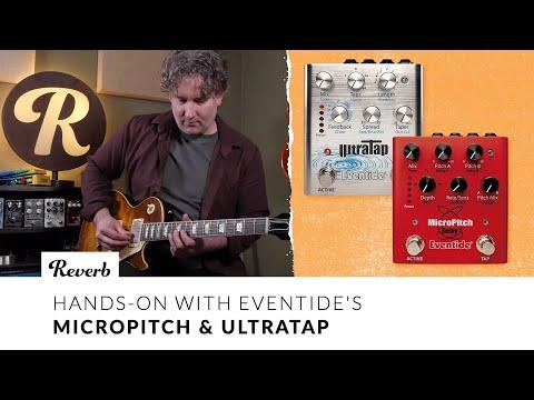 Eventide MicroPitch & UltraTap Pedals | Tone Report Demo