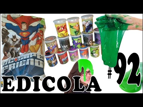 EDICOLA #92: SLIME DC Super Friends - PACCO con 14 bustine unboxing by Giulia Guerra