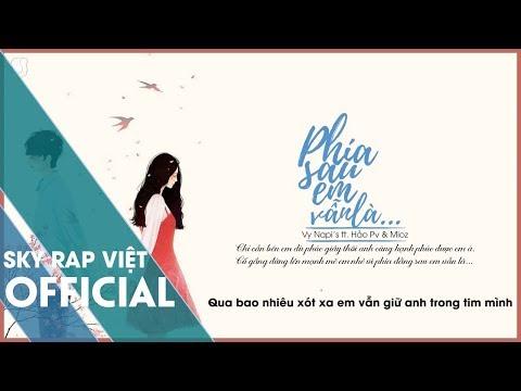 Phía Sau Em Vẫn Là - Vy Napi's ft. Hảo PV & Mioz 「Lyrics」