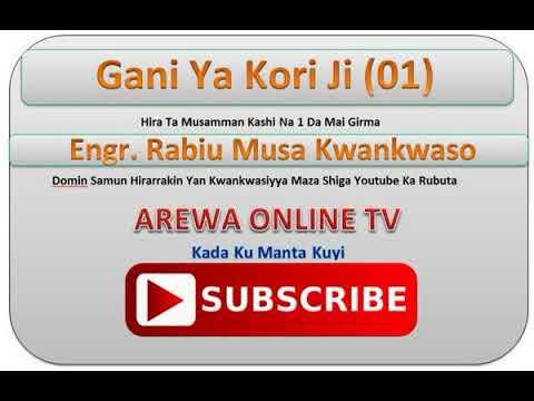 Download Gani Ya Kori Ji Part (1). Hirar Kwankwaso Ta Yau Lahadi 21/01/2018
