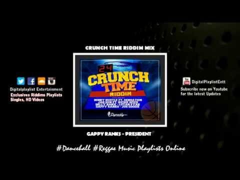 Crunch Time Riddim (Dynasty Records) Ft. Delly Ranx, Gappy Ranks & More - September 2014