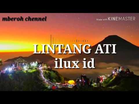 ILUX ID.LINTANG ATI/titip angin kangen(LIRIK LAGU)