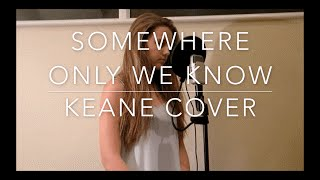 Somewhere Only We Know Lily Allen/Keane - Hester Griffin Cover