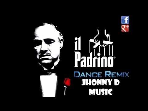Jhonny D The Godfather Dance Remix