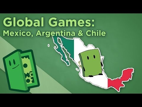 Global Games: Mexico, Argentina & Chile - The Future of Game Design in Latin America - Extra Credits