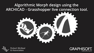ARCHICAD – Grasshopper Live connection:  Algorithmic Morph design