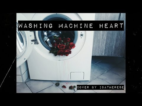 Washing Machine Heart - Mitski (cover) |idatherese