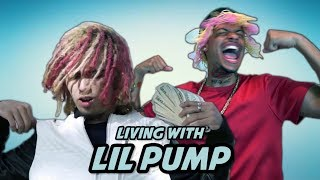 Living with lil pump