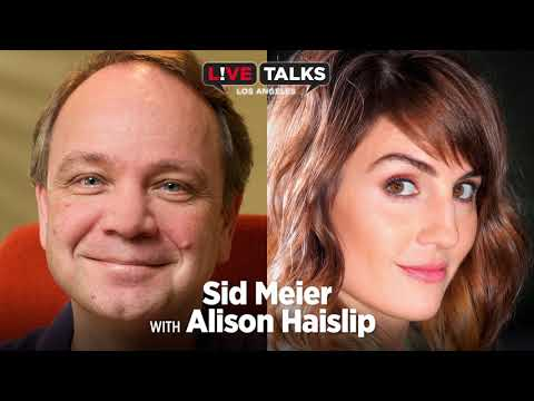 Sid Meier in conversation with Alison Haislip at Live Talks Los Angeles