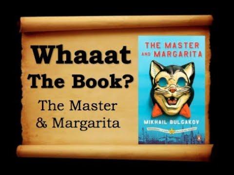 Whaaat The Book? - The Master & Margarita, By Mikhail Bulgakov