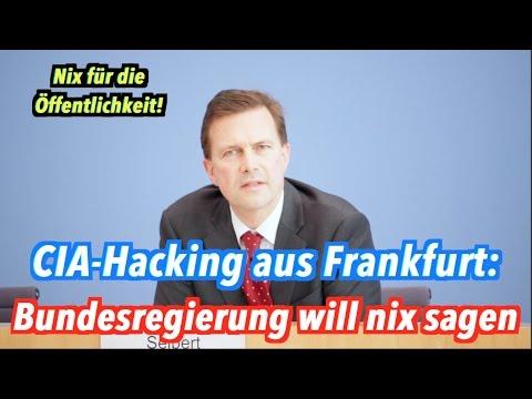 CIA-Hacking Aus Frankfurt: Bundesregierung Weiß Nix, Hört Nix, Verrät Nix