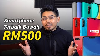 Smartphone TERBAIK Bawah RM500 Di Malaysia