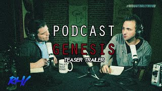 PODCAST GENESIS (Teaser Trailer)