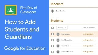 How to Add Students and Guardians in Classroom