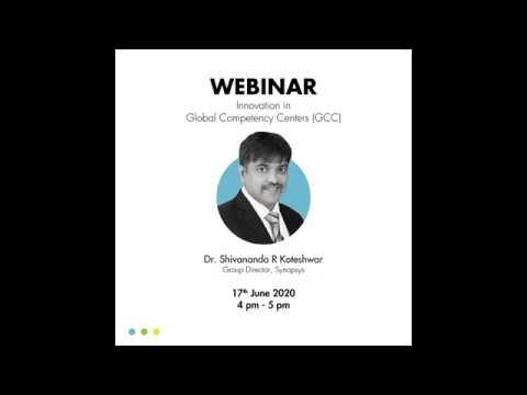 Innovation in Global Competency Centers (GCC) - Dr. Sivananda R Koteshwar