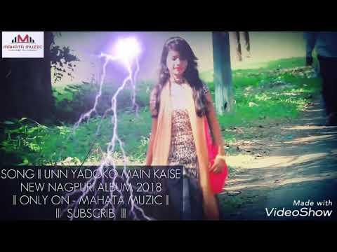 Tumko Jane Jana Kese Bhula Du...new Nagpuri Song 2018