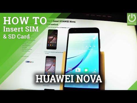 How To Set SIM And SD Card In HUAWEI Nova - Install SIM & SD