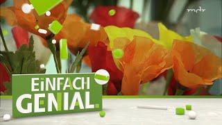 So werden Kunstblumen hergestellt - In der Kunstblumenmanufaktur Sebnitz | Einfach genial | MDR