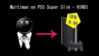 Install Multiman on PS3 Super Slim - PS3 OFW 4.84 HEN V2.0
