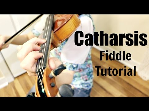 Catharsis - Fiddle Tutorial! thumbnail