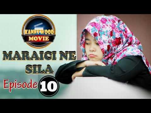 Download Maraici Ne Sila Episode 10 Sabon Shiri 2019 (Hausa Novel)