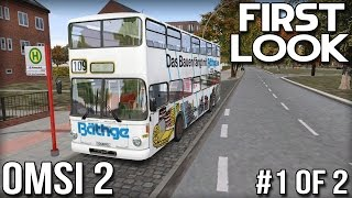 OMSI2 - First Look - Part 1 of 2 (Bus Simulator)