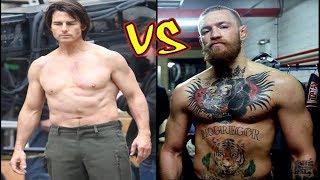 Tom Cruise vs Conor McGregor Transformation 2018