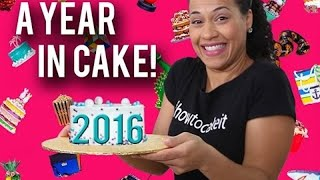 A YEAR IN CAKE 2016! The Best Bakes, Cakes, A...